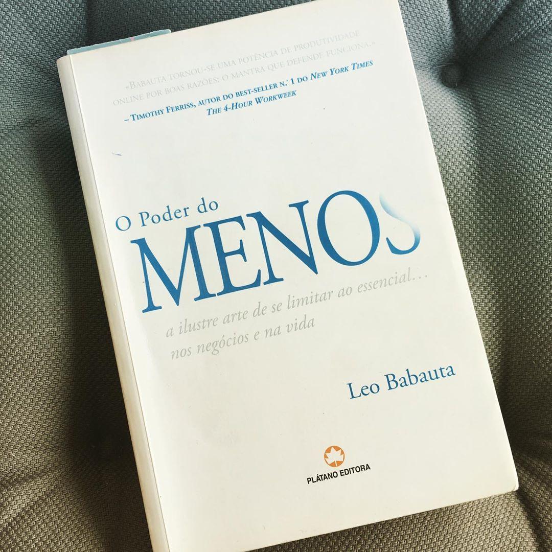 """A Felicidade é o Caminho: O livro """"O Poder do Menos"""" de Leo Babauta"""